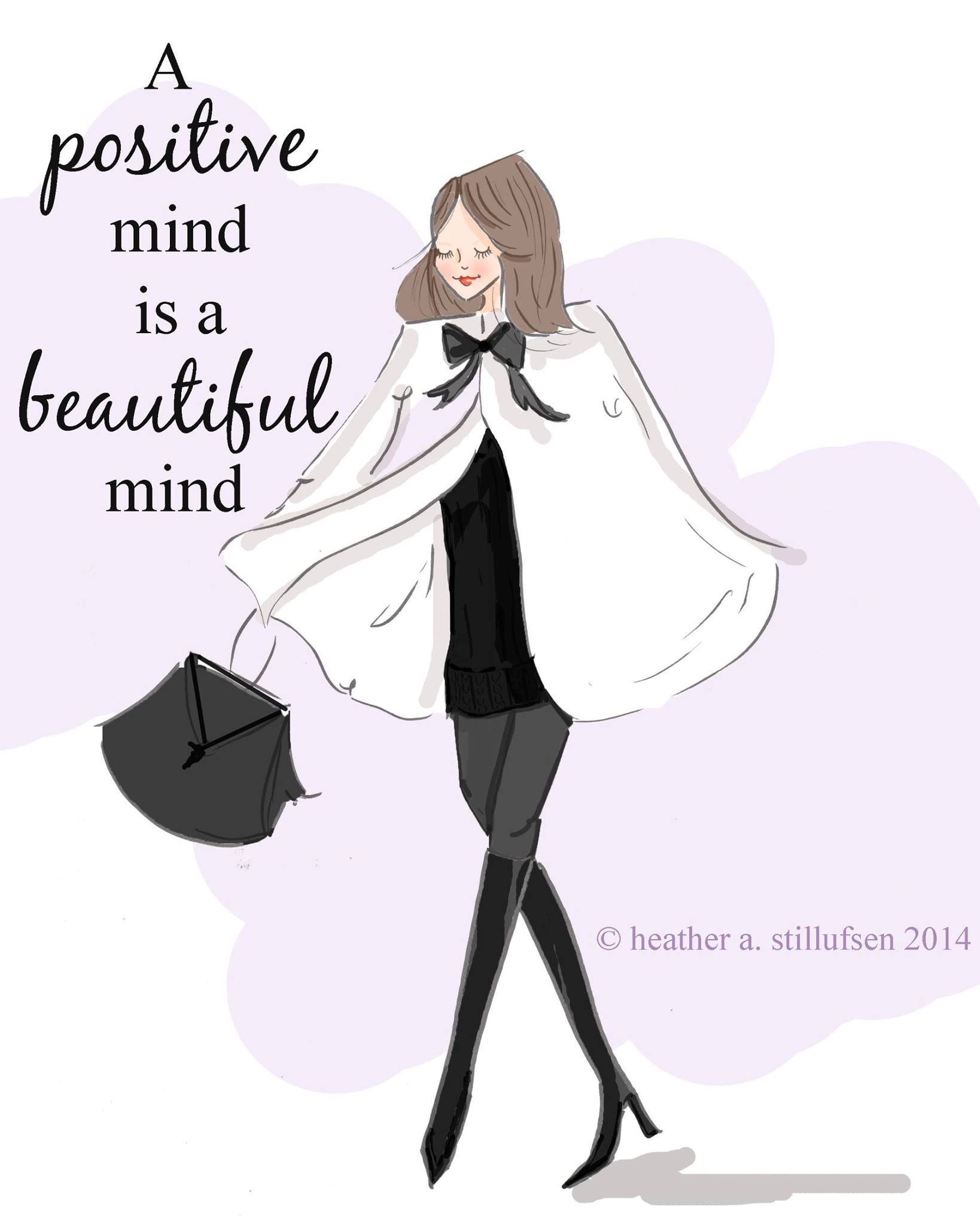 A positive mind is a beautiful mind. | Rose Hill Design ...