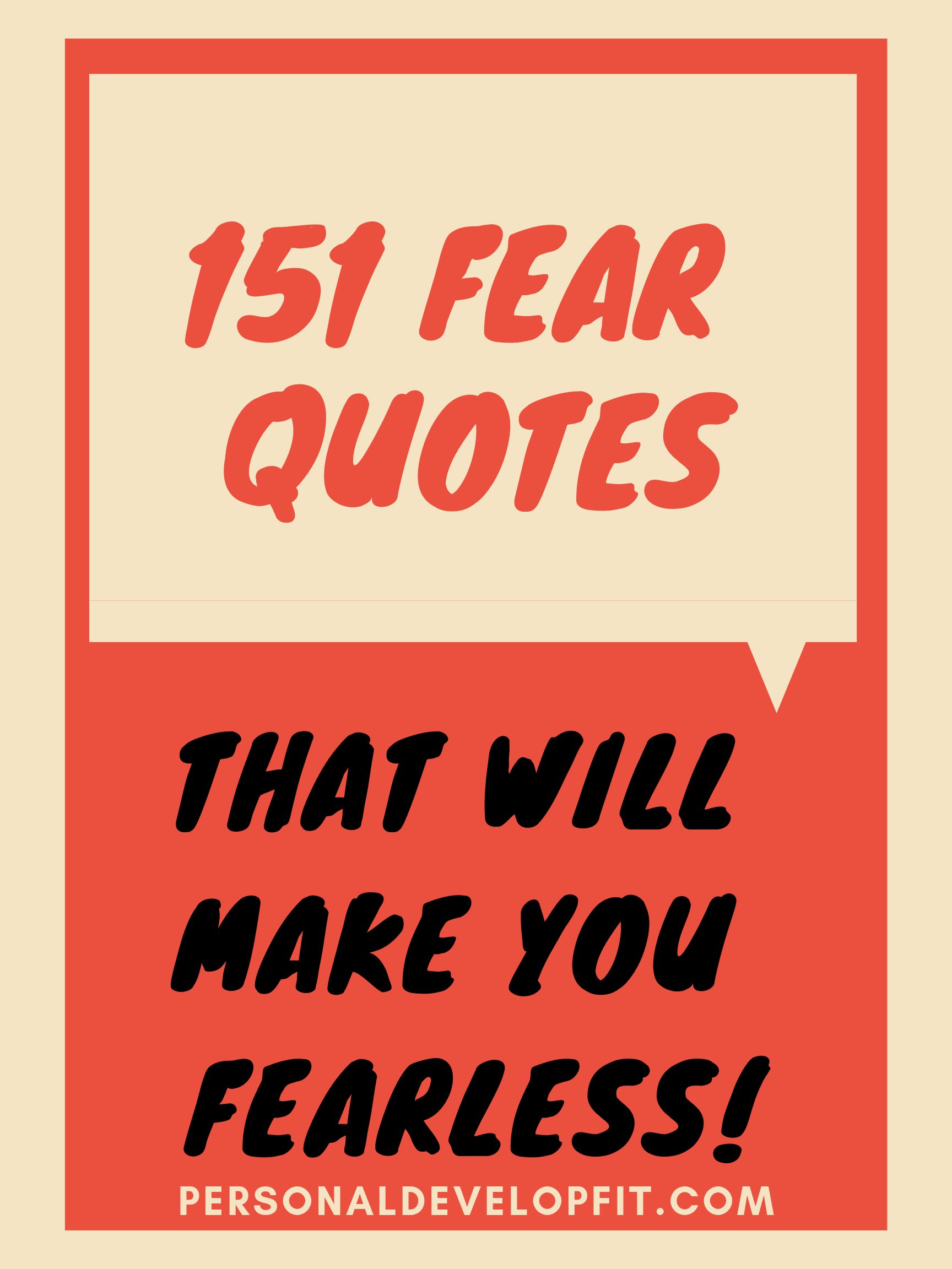 The Best 151 Fear Quotes And Sayings -