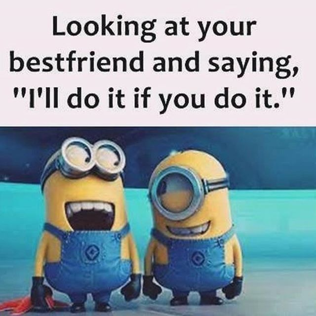 Looking At Your Bestfriend And Saying, I