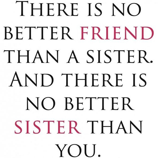 25 Cute Sister Quotes You Will Definitely Love - SloDive ...
