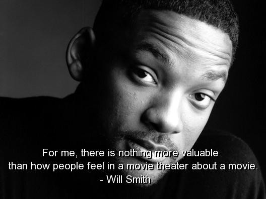 Will smith best quotes sayings actor movie feel - Collection Of ...