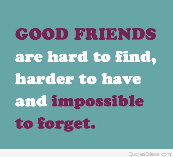 Best Good Friends quotes saying