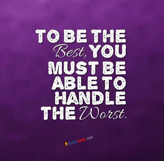 Inspirational Quotes life Sayings To Be the Best, You must Be Able ...