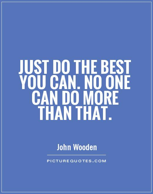 Do Your Best Quotes & Sayings | Do Your Best Picture Quotes