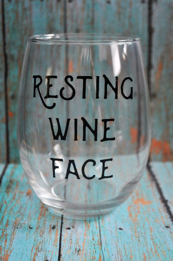 17 Best ideas about Wine Glass Sayings on Pinterest | Wine ...