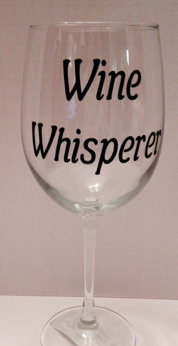 25+ best ideas about Wine glass sayings on Pinterest ...