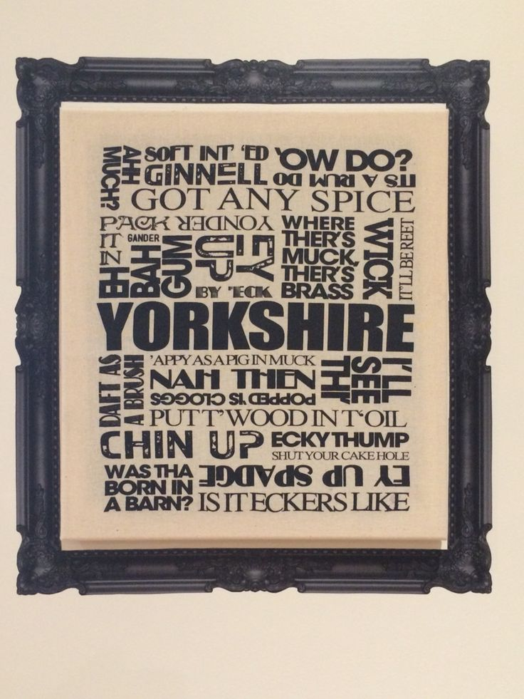 25+ best ideas about Yorkshire slang on Pinterest ...
