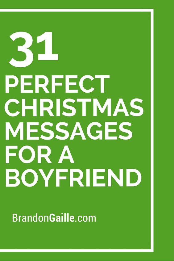 31 Perfect Christmas Messages for a Boyfriend | Messages ...