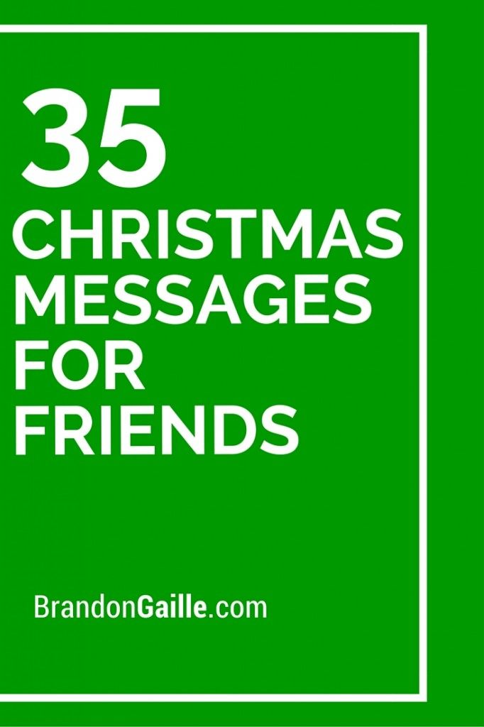 35 Christmas Messages for Friends | Messages and ...