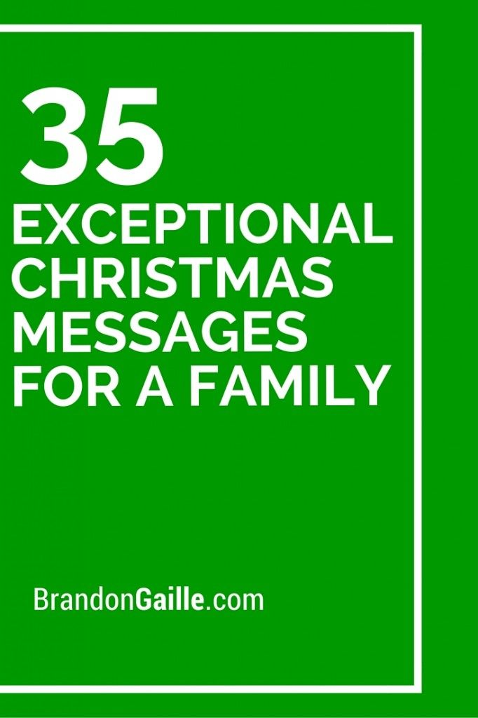 35 Exceptional Christmas Messages for a Family | Christmas ...
