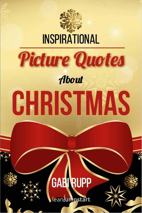 57 inspirational Christmas quotes that will put you in the ...
