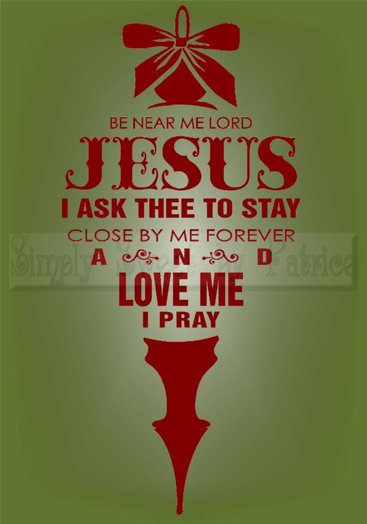 Be Near Lord Jesus Christmas Vinyl Wall Saying Lettering ...