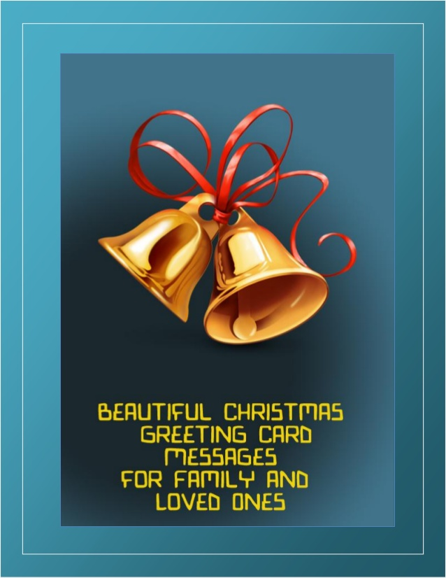 Beautiful christmas greeting card messages for family and ...