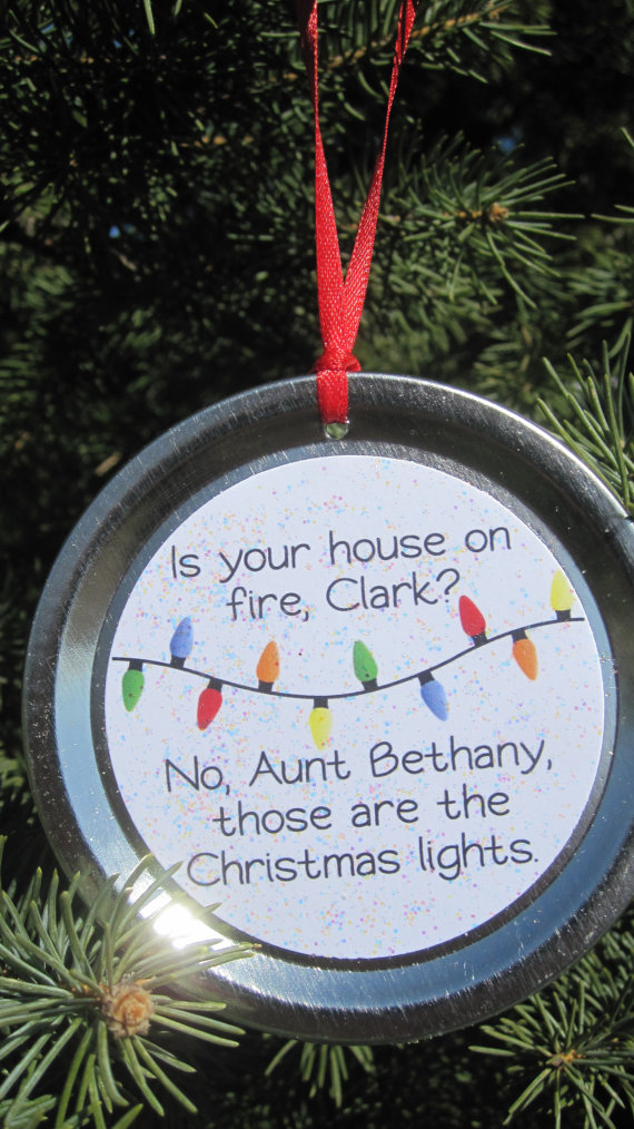 Christmas Vacation Ornament - Funny Movie Quote: