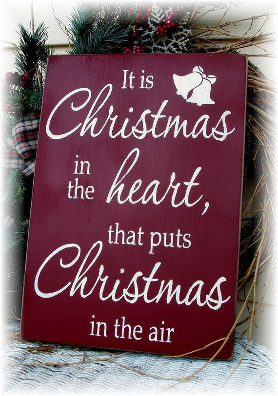 Items similar to It is Christmas in the heart that puts ...