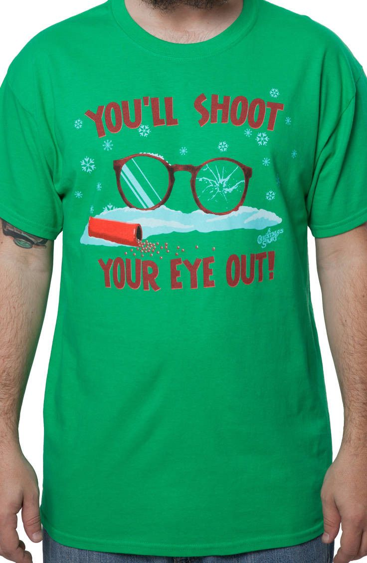 Shoot Your Eye Out Christmas Story T-Shirt | New Mens T ...